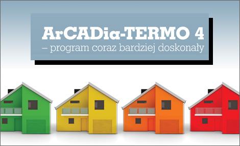 ArCADia-TERMO 4 – program coraz bardziej doskonały